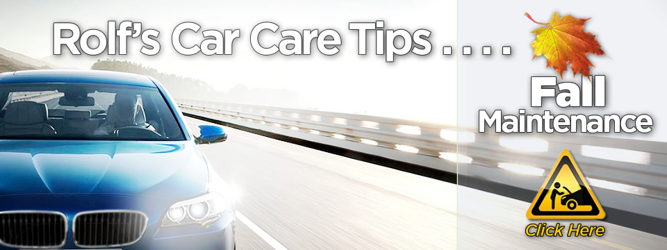 Rolf's Fall Car Care Tips